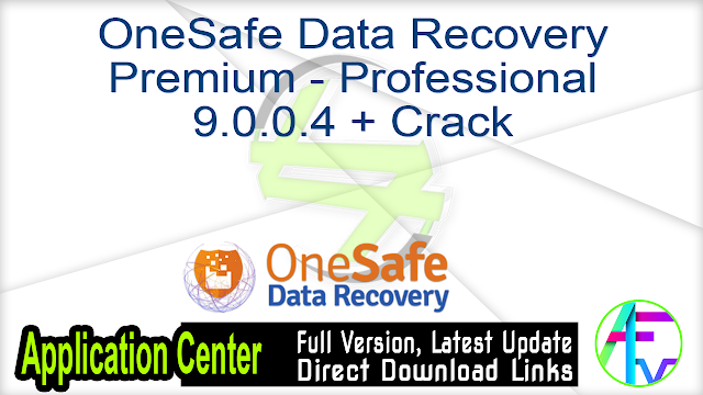 OneSafe Data Recovery Premium – Professional 9.0.0.4 + Crack