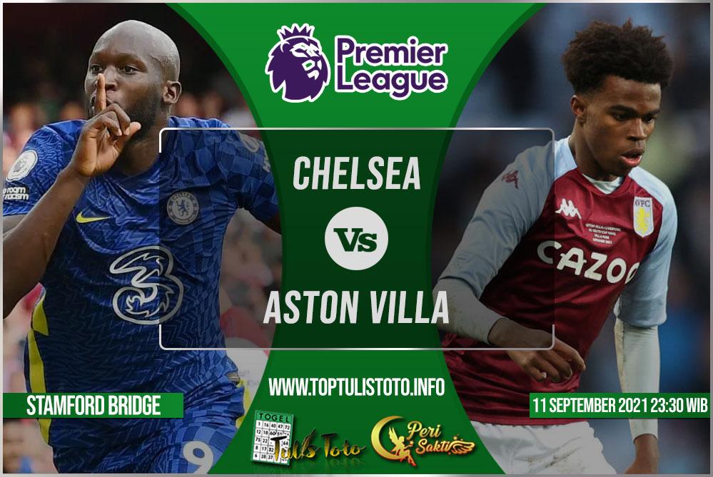 Prediksi Chelsea vs Aston Villa 11 September 2021