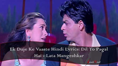 Ek-Duje-Ke-Vaaste-Hindi-Lyrics-Dil-To-Pagal-Hai-Lata-Mangeshkar