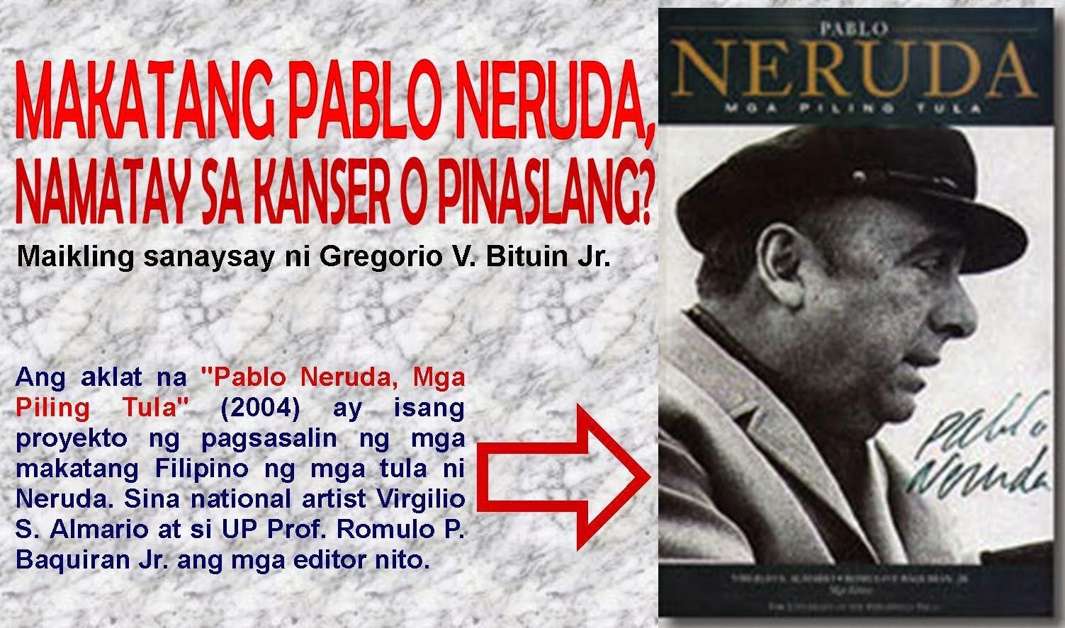Tupang Pula Makatang Pablo Neruda Namatay Sa Kanser O