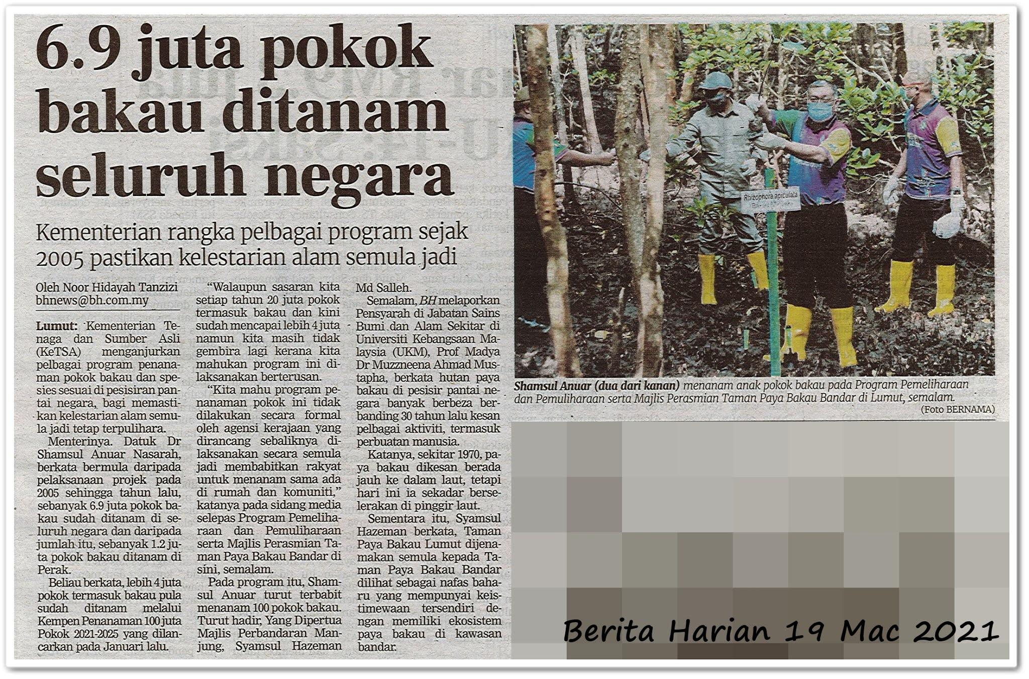 6.9 juta pokok bakau ditanam seluruh negara - Keratan akhbar Berita Harian 19 Mac 2021