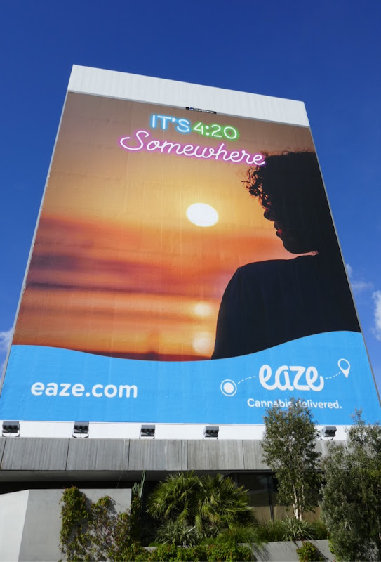 Its 420 Somewhere Eaze cannabis billboard