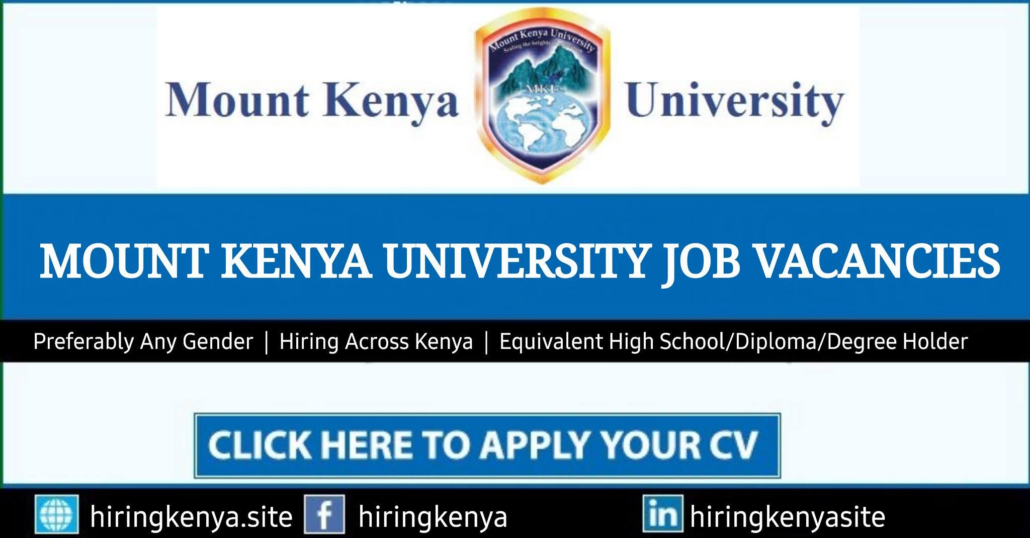 Mount Kenya University (MKU) Jobs & Careers 2021
