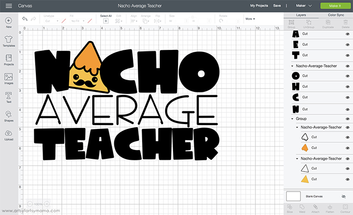 Nacho Average Teacher Cut File in Cricut Design Space
