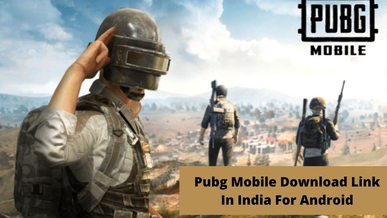 Pubg Mobile Download Link In India For Android