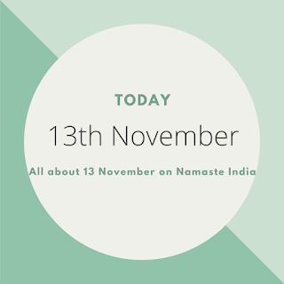 13th November - A Day in the life of India