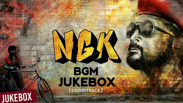 NGK Bgm JukeBox (SoundTrack) Yuvan Shankar Raja | Download