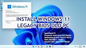 Install Windows 11 Di Legacy BIOS Komputer Tua Dual Core E6600 Dan ASUS G41 Motherboard