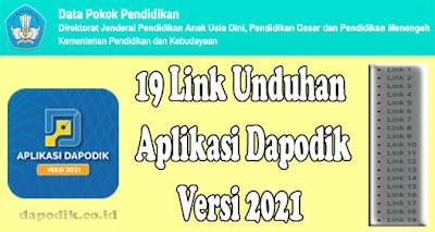 19 Link Unduhan Aplikasi Dapodik Versi 2021 (DAPODIK VERSI 2021)