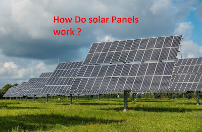 How do solar Panels work ?