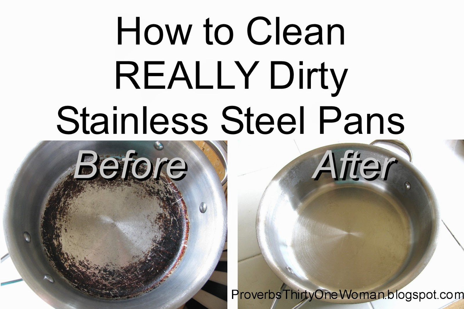 how to clean really dirty stainless steel pots and pans proverbs 31 woman. Black Bedroom Furniture Sets. Home Design Ideas