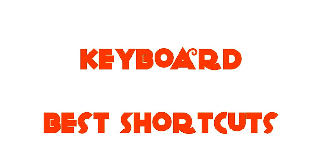 Keyboard best shortcuts