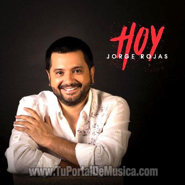 Jorge Rojas - Hoy (2016)