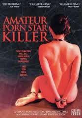 Amateur Porn Star Killer
