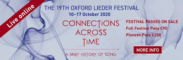 Connections Across Time - The Oxford Lieder Festival 2020
