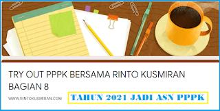 TRYOUT   PPPK GURU   BERSAMA WWW.RINTOKUSMIRAN.COM BAGIAN 8