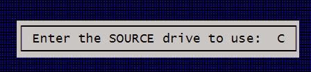 Enter the source drive to use