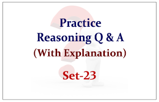 Practice Reasoning Questions (with explanation) for Upcoming IBPS RRB/PO Exams 2015 Set-23