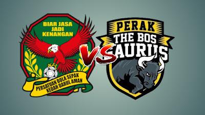 Live Streaming Kedah vs Perak Liga Super 13 Julai 2019