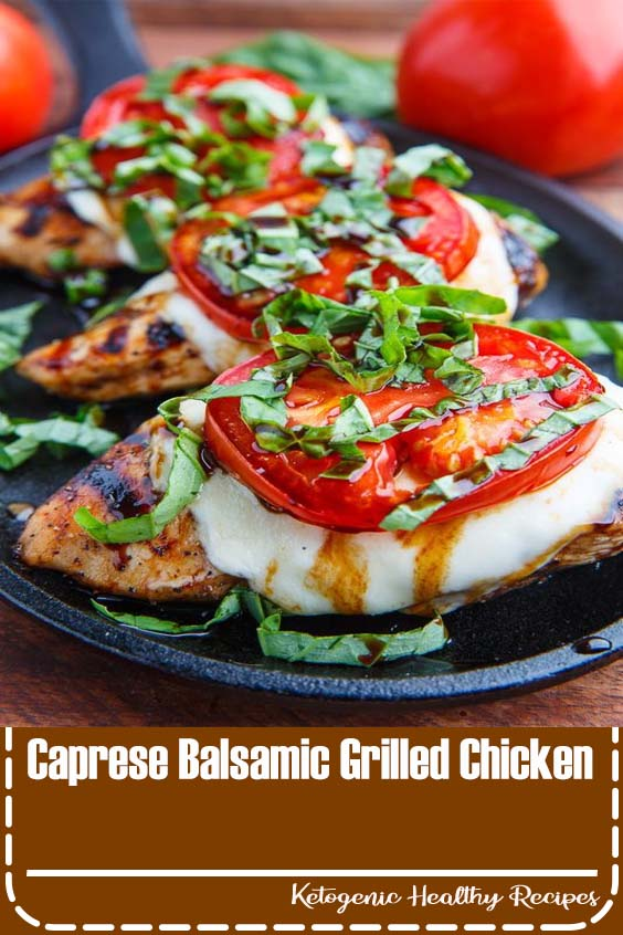 Caprese Balsamic Grilled Chicken