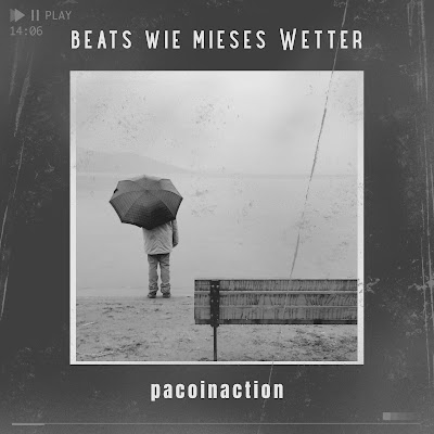pacoinaction - Beats wie mieses Wetter (beat tape)