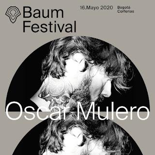 OSCAR MULERO Baum Festival 2020 Bogota