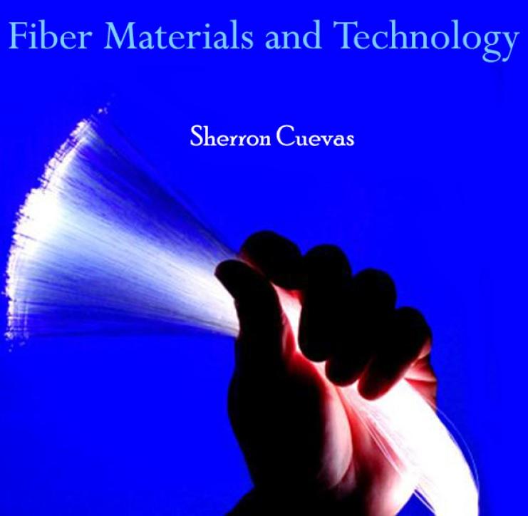Fiber Materials and Technology