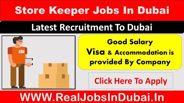 Store Keeper Jobs In Dubai - UAE 2020