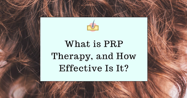 What is PRP Therapy, and How Effective Is It?