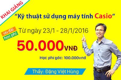 Kỹ thuật sử dụng máy tính Casio - Thầy Đặng Việt Hùng
