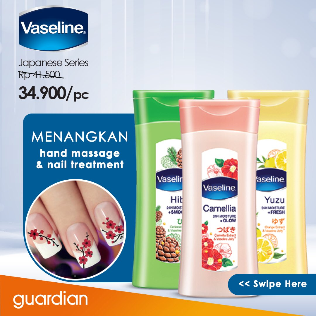 Guardian - Promo Diskon Vaseline & Menangkan Hand Message & Nail Treatment