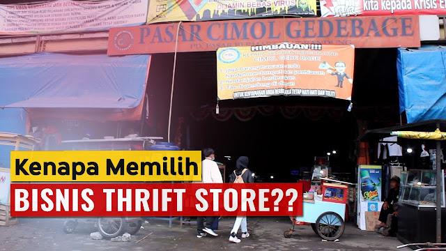 Kenapa Memilih Bisnis Thrift Store