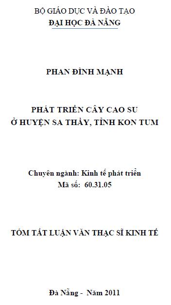 Phát triển cây cao su ở huyện Sa Thầy tỉnh Kon Tum