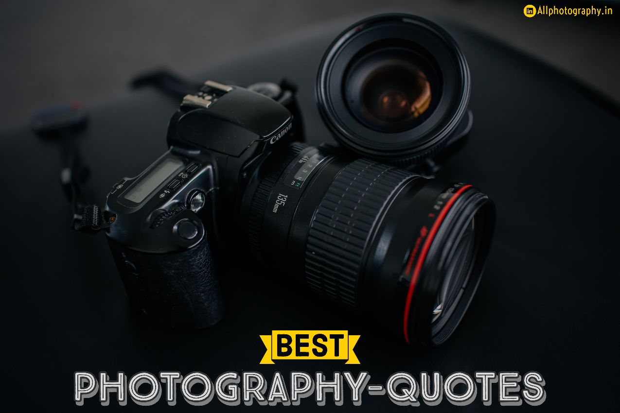 Best Photography Quotes