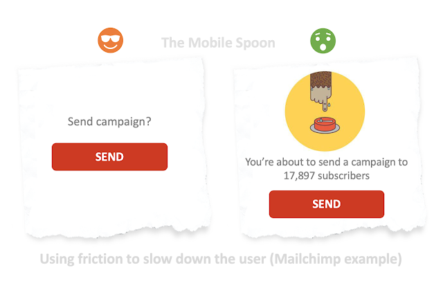 Using friction in UX to slow down users and help them avoid mistakes - the mobile spoon