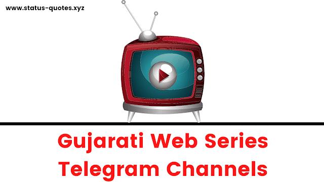 Gujarati Web Series Telegram Channels