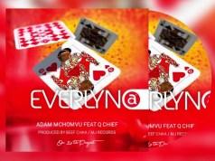 AUDIO | Adam mchomvu Ft. Qchief – Everlyna | Download NEW MP3
