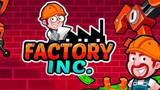 Factory Inc Mod Apk