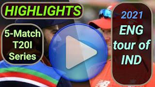 India vs England T20I Series 2021