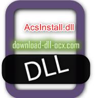 AcsInstall.dll download for windows 7, 10, 8.1, xp, vista, 32bit