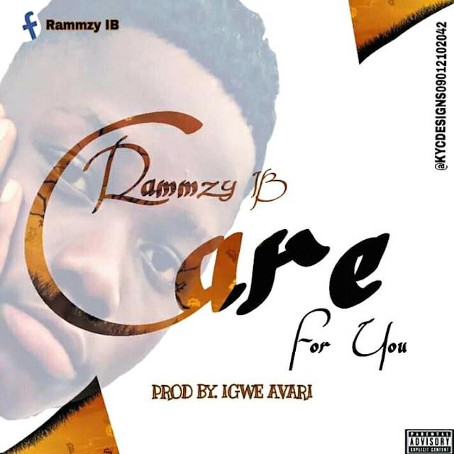 Music || Rammzy Ib - Care For You  @Rammzy ib