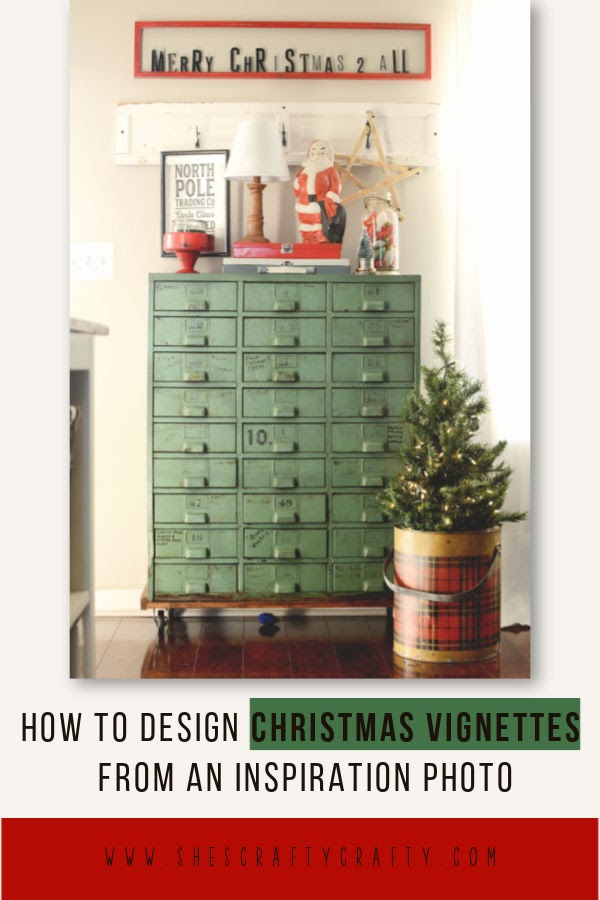How to create Christmas vignettes in your home from an inspiration photo