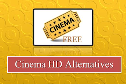 Get More Best Cinema APK Alternatives (2020-Updated)