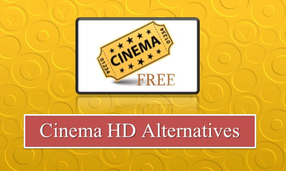 best-cinema-hd-apk-alternative-list