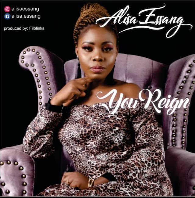 [Gospel music] Alisa Essang – You Reign