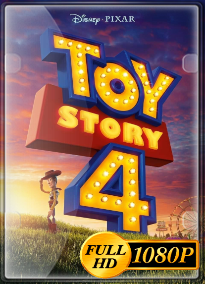 Toy Story 4 (2019) FULL HD 1080P LATINO/INGLES