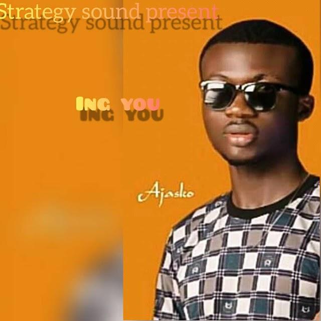 MUSIC: Ajasko - Loving You (prod. Sound of Strategy)