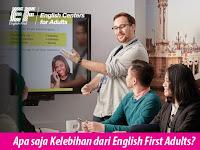 Beragam Keunggulan yang Bisa Anda Dapatkan Di EF Adults