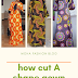 HOW TO CUT FREE FITTED A SHAPE GOWN
