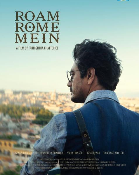 Roam Rome Mein new upcoming movie first look, Poster of Nawazuddin, Tannishtha next movie download first look Poster, release date